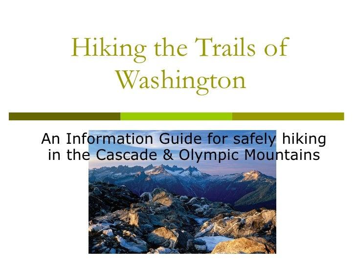 Hiking The Trails Of Washington