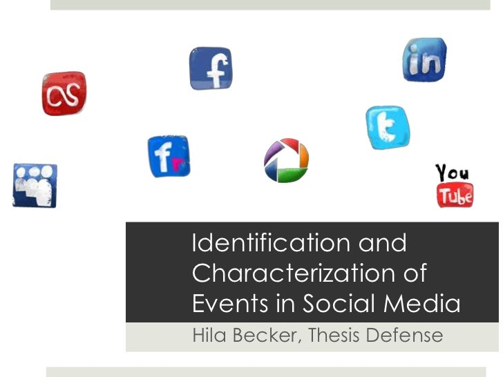 Identification and Characterization of Events in Social Media