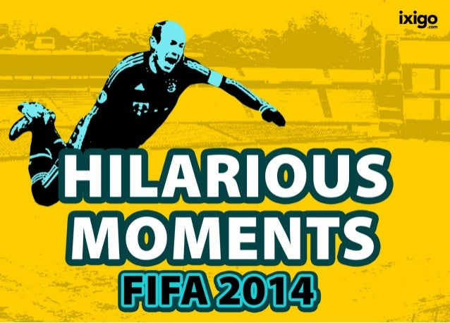 Most Hilarious Moments of FIFA 2014