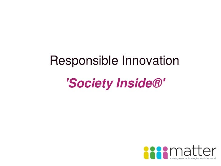 Responsible Innovation  Society Inside®