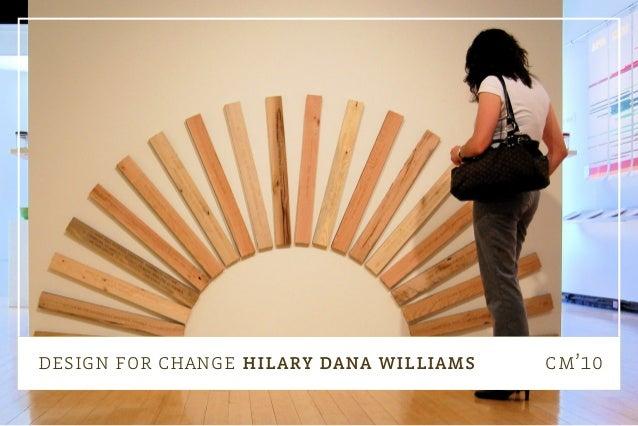 design for change hilary dana williams cm'10