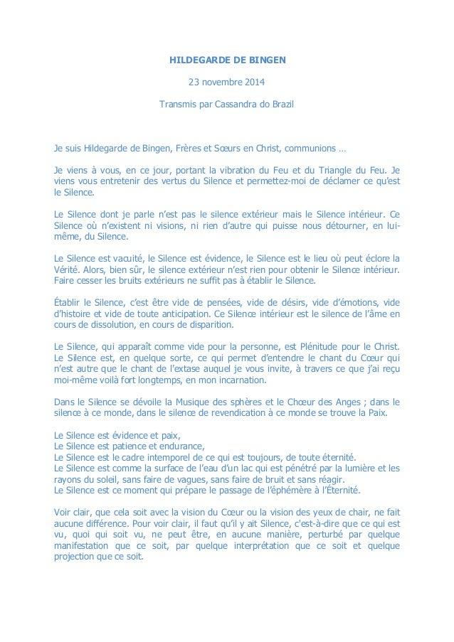 HILDEGARDE DE BINGEN 23 novembre 2014 Transmis par Cassandra do Brazil Je suis Hildegarde de Bingen, Frères et Sœurs en Ch...