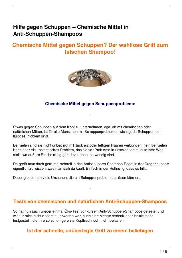 Hilfe gegen Schuppen – Chemische Mittel inAnti-Schuppen-ShampoosChemische Mittel gegen Schuppen? Der wahllose Griff zum   ...