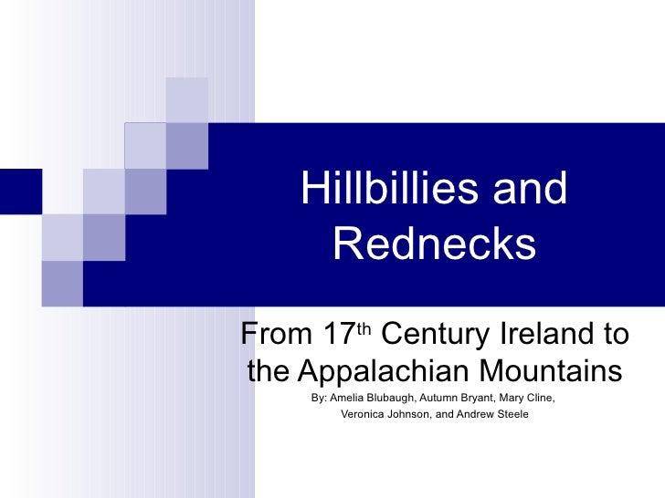 Hillbillies & Rednecks