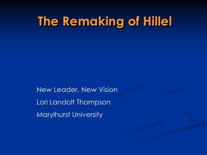 The Remaking of HillelNew Leader, New VisionLori Landolt ThompsonMarylhurst University