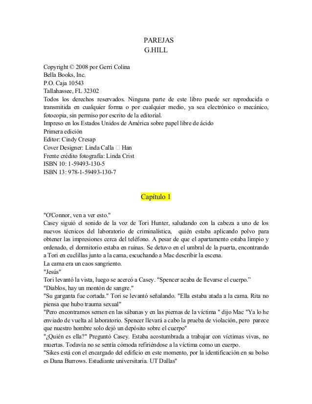 PAREJAS G.HILL Copyright © 2008 por Gerri Colina Bella Books, Inc. P.O. Caja 10543 Tallahassee, FL 32302 Todos los derecho...