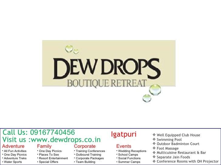 Call Us: 09167740456                                                     Igatpuri                   Well Equipped Club Ho...
