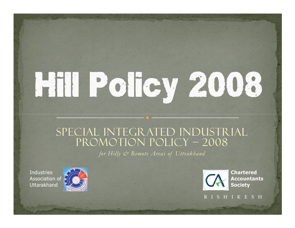 Hill Industrial Policy 2008