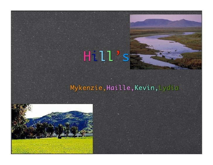 Hill's  Mykenzie,Haille,Kevin,Lydia