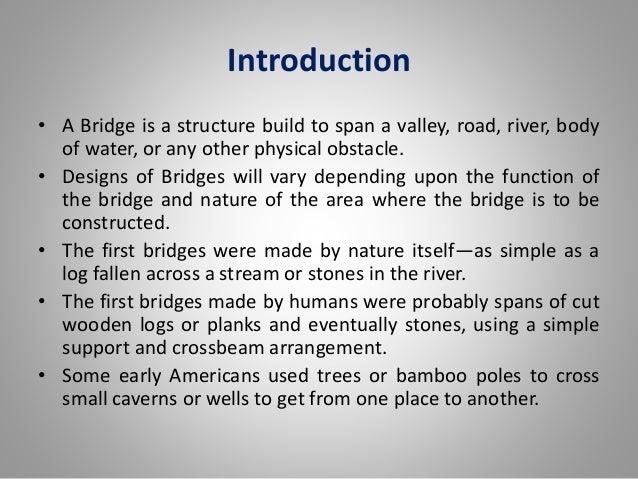 Road Bridge Design Designs of Bridges Will Vary