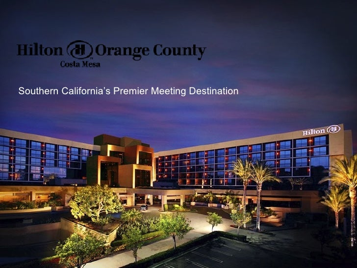 Hilton Orange County/Costa Mesa Hotel Slideshow