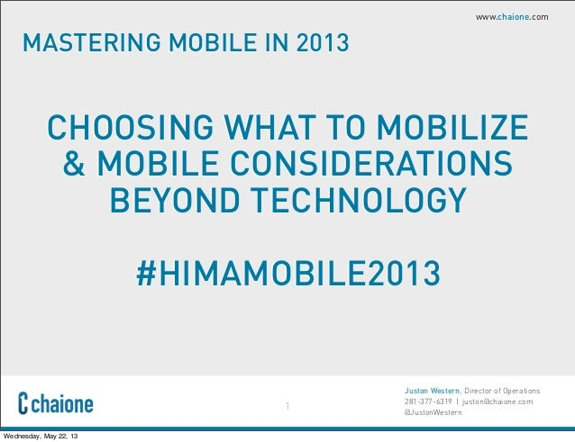 Choosing What To Mobilize & Mobile Considerations Beyond Technology