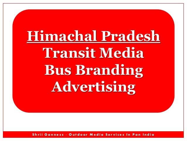 Himachal Pradesh Transit Media Bus Branding Advertising  Shrii Ganness - Outdoor Media Services In Pan India