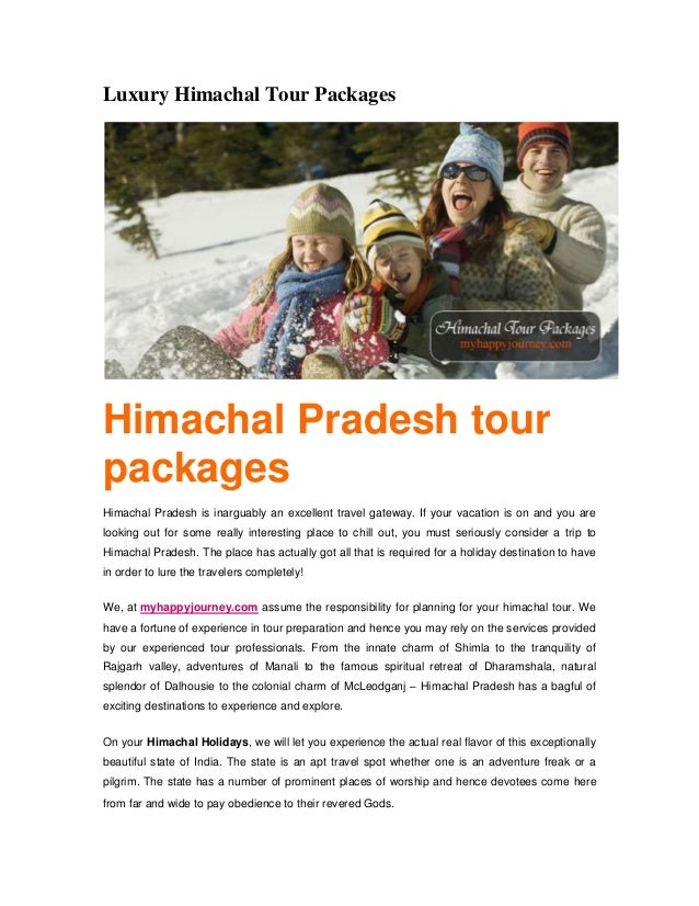 Luxury Himachal Tour PackagesHimachal Pradesh tourpackagesHimachal Pradesh is inarguably an excellent travel gateway. If y...