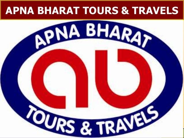 APNA BHARAT TOURS & TRAVELS   PH. 079 – 26564141 (M) 09426171899   1