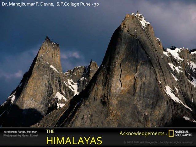 Himalayas Quick Review - A brief but comprehensive presentation