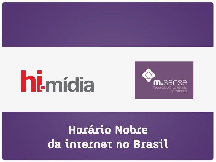 Objetivo: Levantar informações sobre os horários de maior acesso à internet no Brasil.Metodologia: Pesquisa quantitativa o...