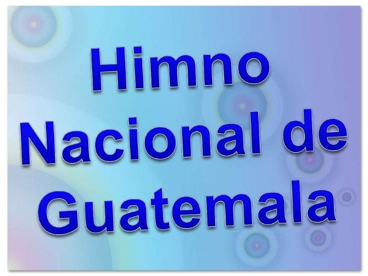 Himno Nacional de Guatemala<br />