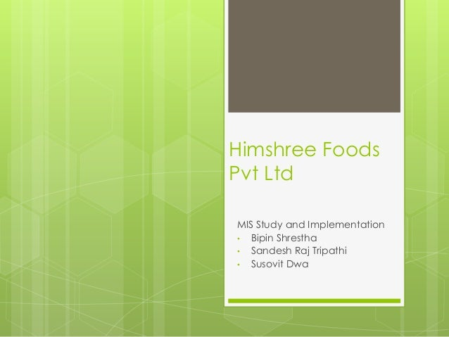 Himshree foods pvt limited