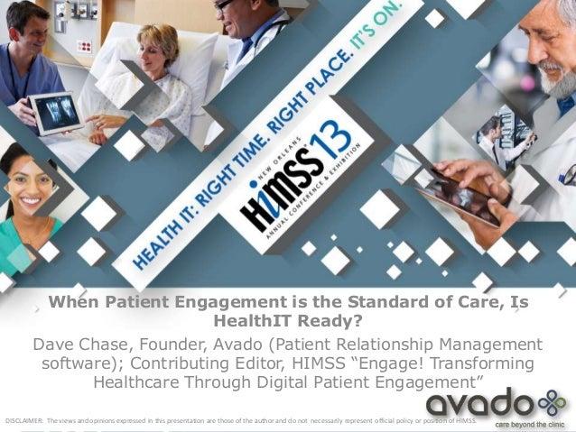 HIMSS Patient Experience Forum - Business Case for Patient Engagement
