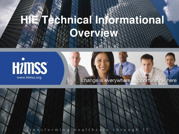 HIE Technical Informational        Overview