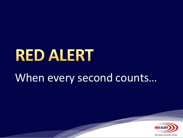 When every second counts…