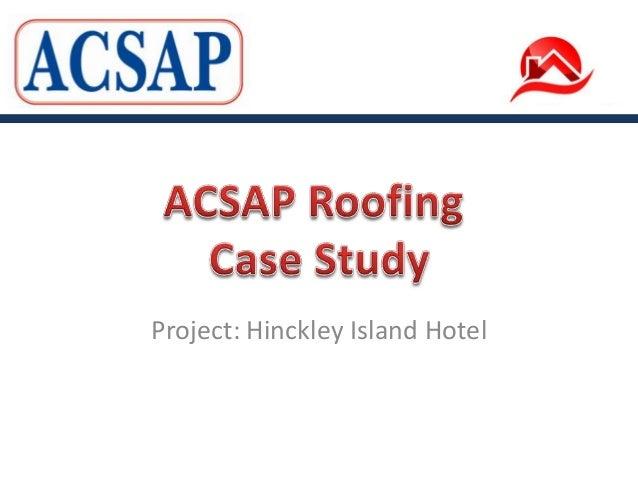 Roofing Refurbishment Project: Hinckley Island Hotel