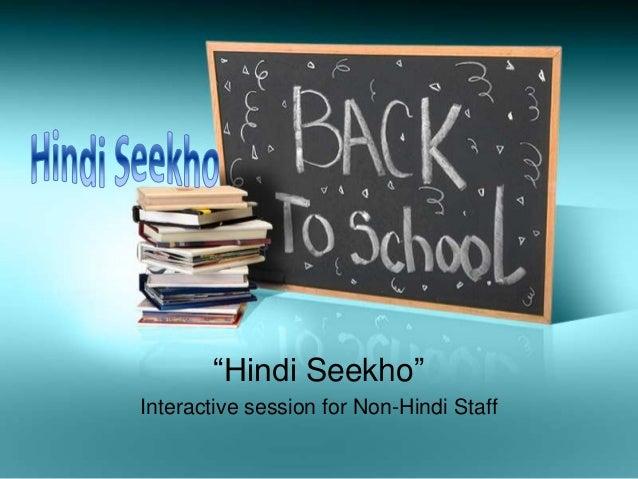 """Hindi Seekho""Interactive session for Non-Hindi Staff"