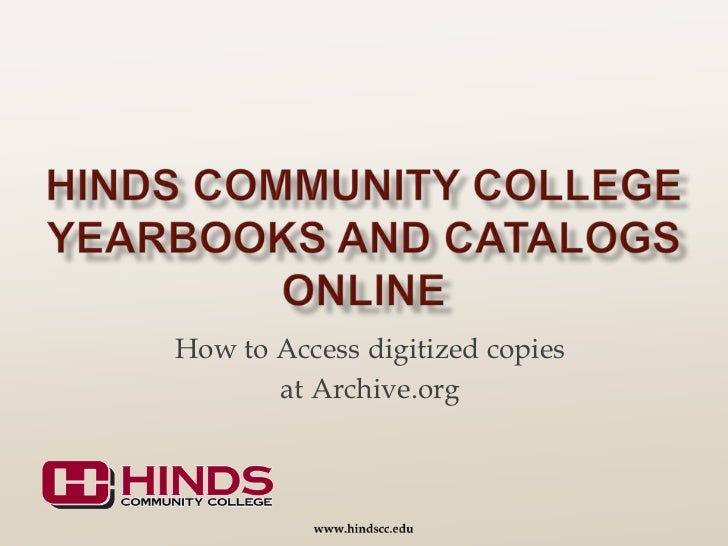 Hinds Community College Instructions on how to find yearbooks on archives.org