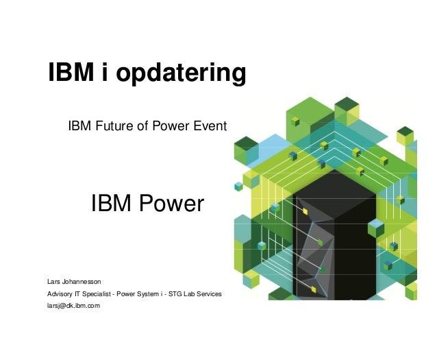 Future of Power: IBM Power - Lars Johanneson
