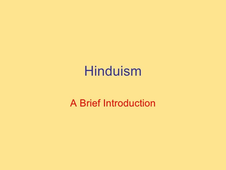 Hinduism A Brief Introduction