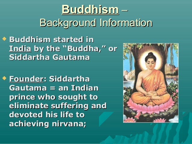 buddhism informative speech Study 170 speech mid term of informative speeches the purpose of meta's speech is to discuss the basic principles of buddhism this is a speech.