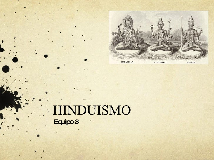 HINDUISMO   Equipo 3