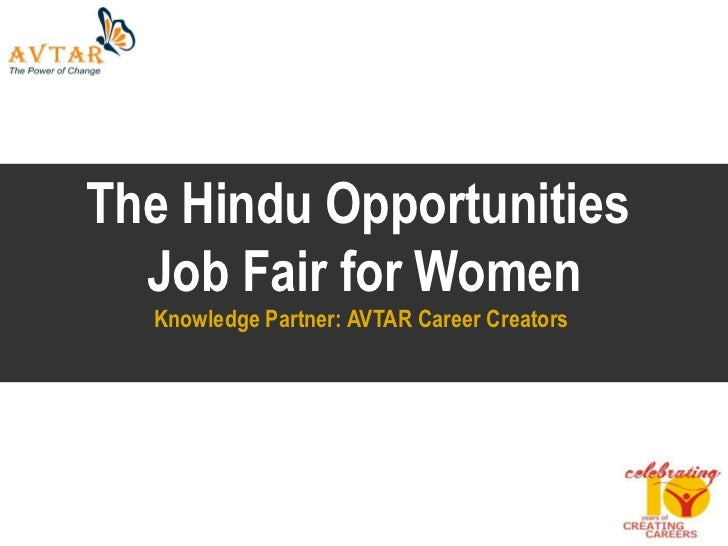 The Hindu Opportunities  Job Fair for Women  Knowledge Partner: AVTAR Career Creators