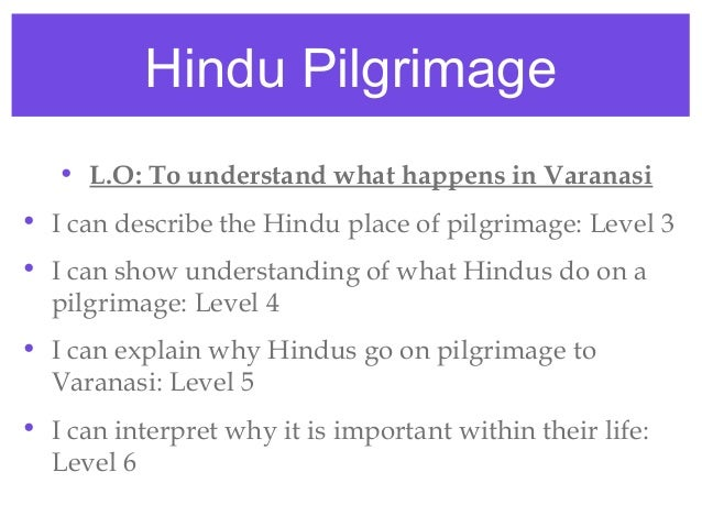 hindu place of pilgrimage essay Pilgrimage in the jain tradition published by philip carr-gomm or hindu sites which are often some devotees will have the means to travel to many places of.