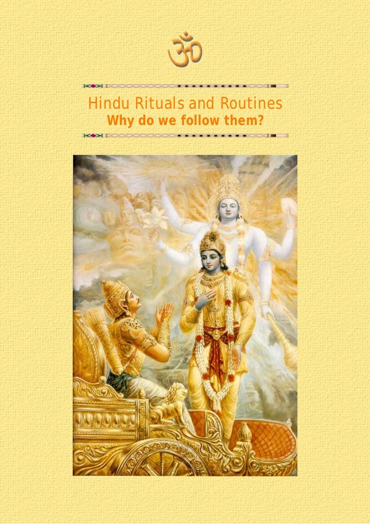 Hindu Rituals and Routines   Why do we follow them?