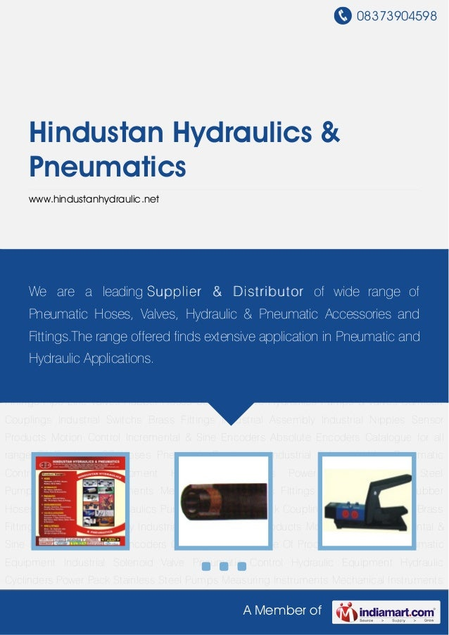 08373904598A Member ofHindustan Hydraulics &Pneumaticswww.hindustanhydraulic.netCatalogue for all range Of Products SS Hos...