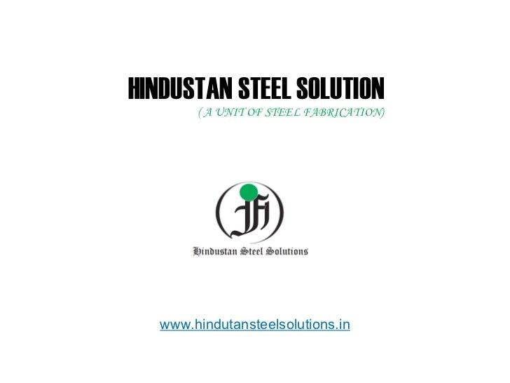 Hindustan Steel Solution New