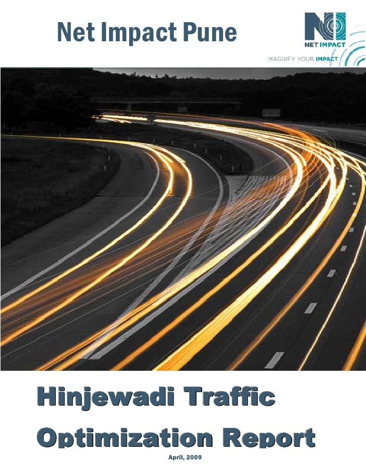 Net Impact Pune     Hinjewadi Traffic Optimization Report                1             April, 2009