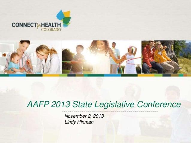 AAFP 2013 State Legislative Conference November 2, 2013 Lindy Hinman