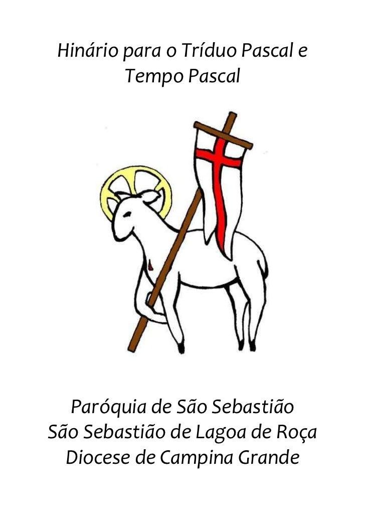 Hinário para o Tríduo Pascal e Tempo Pascal<br />center1056005<br />Paróquia de São Sebastião<br />São Sebastião de Lagoa ...