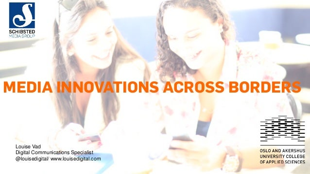 Schibsted and Media Innovations Across Borders