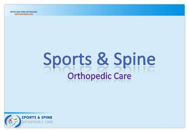 SPORTS AND SPINE ORTHOPEDICS SOSCCALIFORNIA.COM