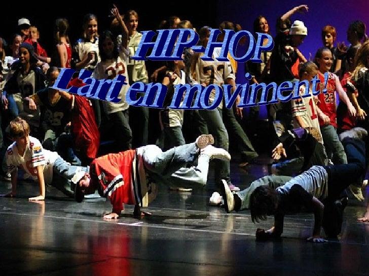 HIP-HOP L'art en moviment!