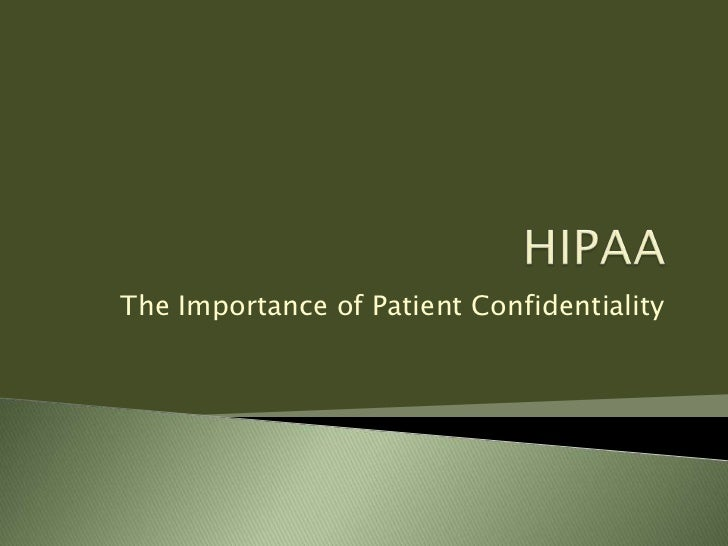 The Importance of Patient Confidentiality