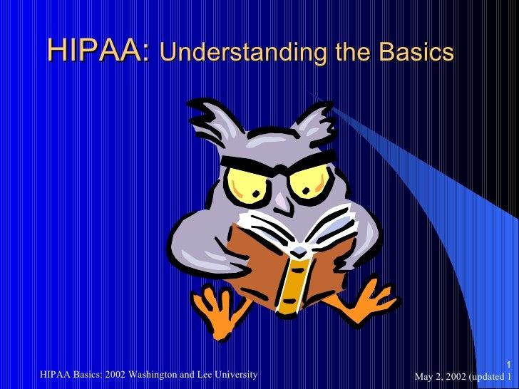 HIPAA:  Understanding the Basics
