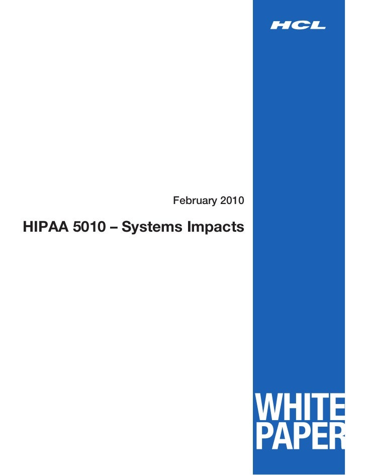 February 2010HIPAA 5010 – Systems Impacts