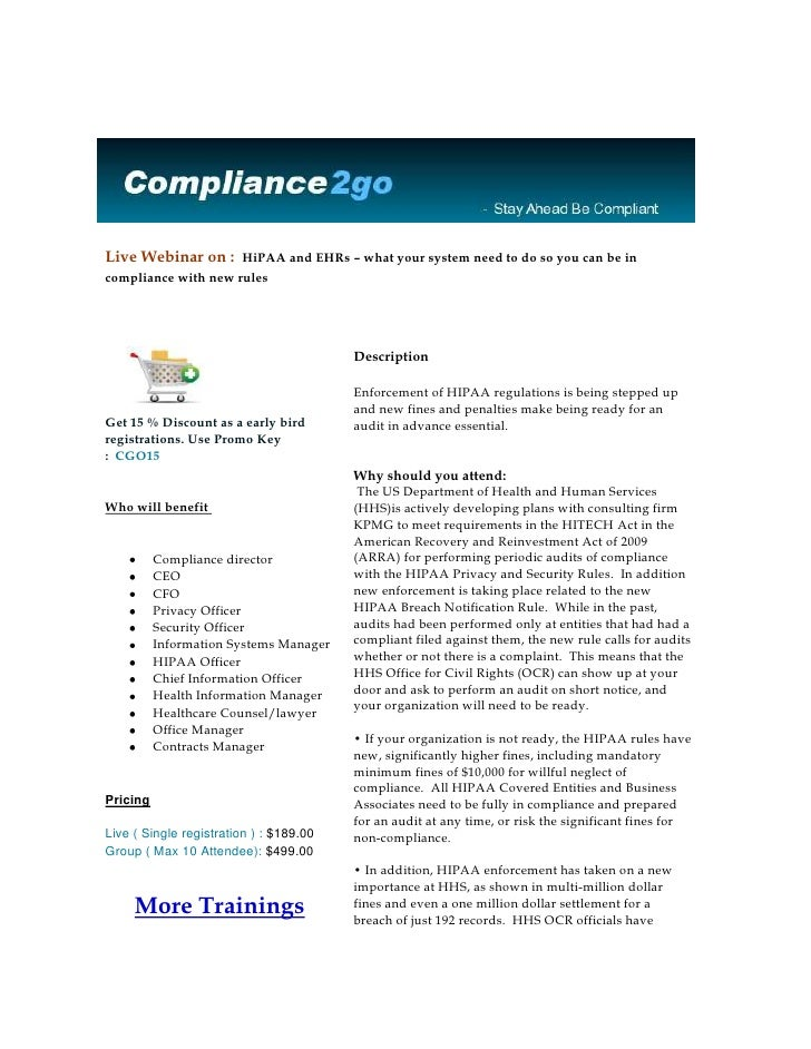 Live Webinar on : HiPAA and EHRs – what your system need to do so you can be in compliance with new rules       ...