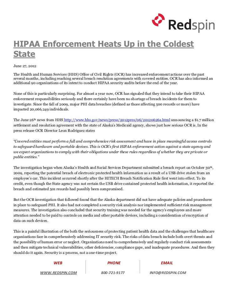 HIPAA Enforcement Heats Up in the ColdestStateJune 27, 2012The Health and Human Services (HHS) Office of Civil Rights (OCR...