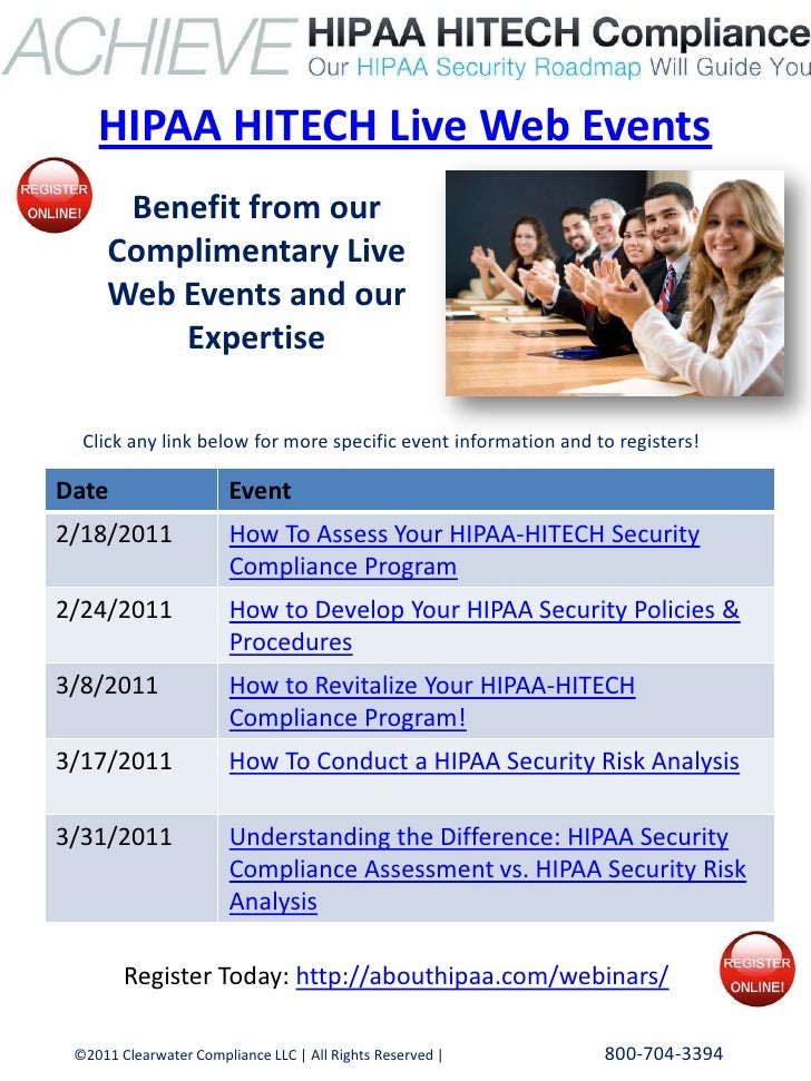 HIPAA HITECH Live Web Events      Benefit from our     Complimentary Live     Web Events and our         Expertise  Click ...